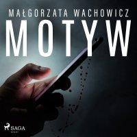 Motyw - Małgorzata Wachowicz