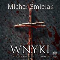 Wnyki. Kościół Chrystusa Mściwego - Michał Śmielak