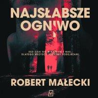Najsłabsze ogniwo - Robert Małecki