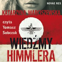 Wiedźmy Himmlera - Katarzyna Marciszewska