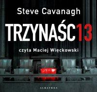 Trzynaście - Steve Cavanagh