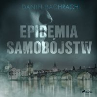Epidemia Samobójstw - Daniel Bachrach