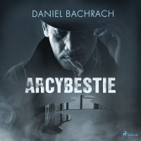 Arcybestie - Daniel Bachrach