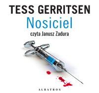 Nosiciel - Tess Gerritsen