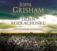 Dzień rozrachunku - John Grisham