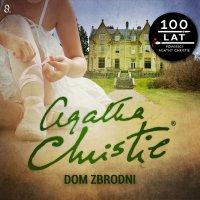 Dom zbrodni - Agatha Christie