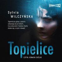 Topielice - Sylvia Wilczyńska