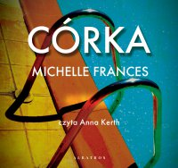 Córka - Michelle Frances