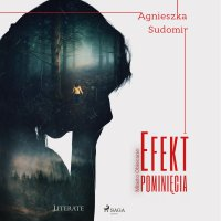 Efekt pominięcia - Agnieszka Sudomir