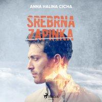 Srebrna zapinka - Anna Halina Cicha