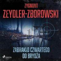 Zabrakło czwartego do brydża - Zygmunt Zeydler-Zborowski