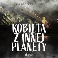Kobieta z innej planety - Tadeusz Konczyński