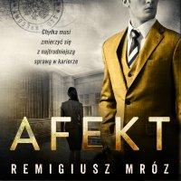 Afekt - Remigiusz Mróz