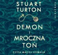 Demon i mroczna toń - Stuart Turton