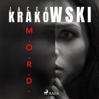 M.O.R.D. - Jacek Krakowski