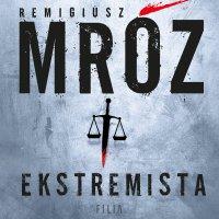 Ekstremista - Remigiusz Mróz