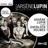 Arsene Lupin contra Sherlock Holmes - Maurice Leblanc