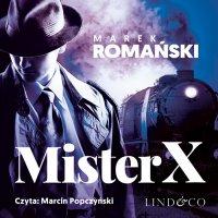 Mister X. Kryminały przedwojennej Warszawy. Tom 6 - Marek Romański