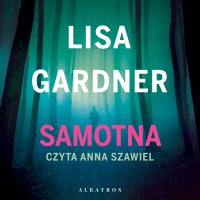 Samotna - Lisa Gardner
