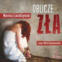Oblicze zła - Mariusz Leszczyński