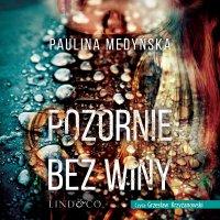 Pozornie bez winy - Paulina Medyńska