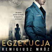 Egzekucja - Remigiusz Mróz