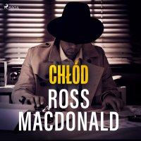 Chłód - Ross Macdonald
