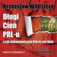 Długi cień PRL-u - Bronisław Wildstein