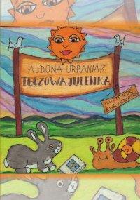 Tęczowa Julenka - Aldona Urbaniak