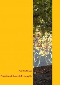 Angels and Beautiful Thoughts - Piotr Kiełbiewski
