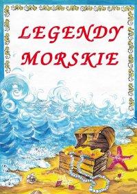Legendy morskie - Małgorzata Korczyńska
