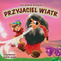 Przyjaciel wiatr - Waldemar Maziński