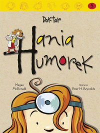 Doktor Hania Humorek - Megan McDonald