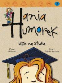 Hania Humorek idzie na studia - Megan McDonald