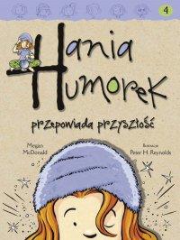 Hania Humorek przepowiada przyszłość - Megan McDonald