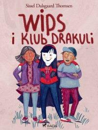 Wips i Klub Drakuli - Sissel Dalsgaard Thomsen