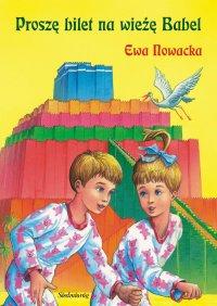 Proszę bilet na wieżę Babel - Ewa Nowacka