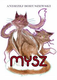 Mysz - Andrzej Boruszewski