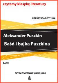 Baśń i bajka Puszkina - Aleksander Puszkin