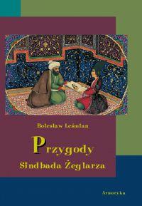 Przygody Sindbada Żeglarza - Bolesław Leśmian