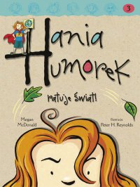 Hania Humorek ratuje świat - Megan McDonald