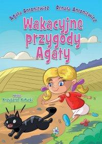 Wakacyjne przygody Agaty - Agata Antoniewicz