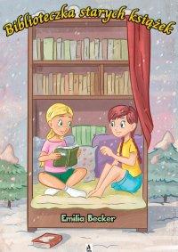 Biblioteczka starych książek - Emilia Becker