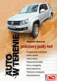 Auto w terenie. Podstawy jazdy 4x4 - Sławomir Makaruk