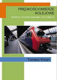 Prędkościomierze kolejowe - Tomasz Krzan
