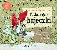 Posłuchajcie bajeczki - Magdalena Zawadzka, Czesław Janczarski