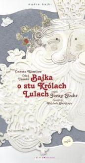 Bajka o stu królach Lulach - Jerzy Stuhr, Danuta Wawiłow