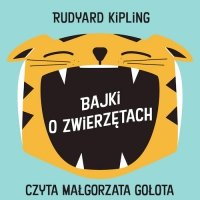 Bajki o zwierzętach - Rudyard Kipling