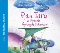 Pan Taro w Krainie Śpiących Talentów - Jolanta Berezowska