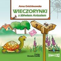Wieczorynki z żółwiem Antosiem - Anna Onichimowska